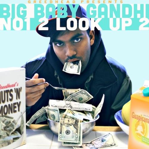 Big-Baby-Gandhi-No1-2-Look-Up-2