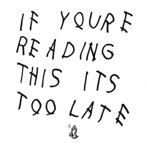 Hey Drake, we found your suicide note. Your move.